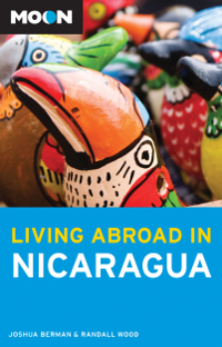 Living Abroad in Nicaragua, 2nd edition